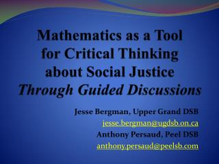 Mathematics  as a Tool  for  Critical Thinking  about  Social  Justice Through Guided Discussions