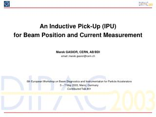 An Inductive Pick-Up (IPU)  for Beam Position and Current Measurement