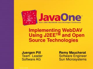 Implementing WebDAV Using J2EE TM  and Open Source Technologies
