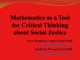Mathematics  as a Tool  for  Critical Thinking  about  Social  Justice