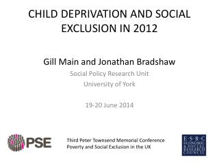 CHILD DEPRIVATION AND SOCIAL EXCLUSION IN 2012