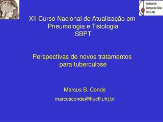 XII Curso Nacional de Atualiza��o em  Pneumologia e Tisiologia SBPT