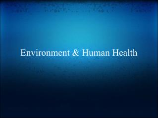 Environment & Human Health