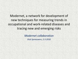 Modernet collaboration Dick Spreeuwers, 2-3-2010