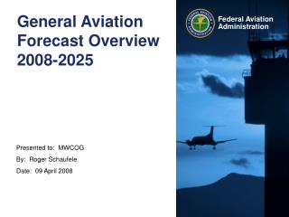General Aviation Forecast Overview 2008-2025
