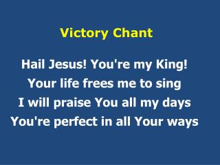 Victory Chant
