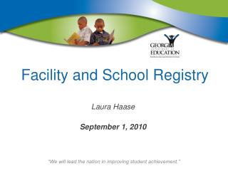 Facility and School Registry