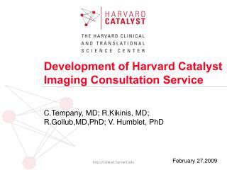 Development of Harvard Catalyst Imaging Consultation Service