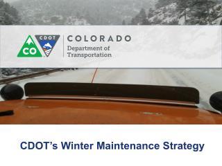 CDOT's Winter Maintenance Strategy
