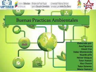 Elaborado por: Ana Figueroa Gisvel  Díaz Dakar Monteverde Ricardo piña Heiver  Vásquez