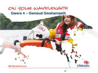 Gwers 4 – Gwneud Gwahaniaeth