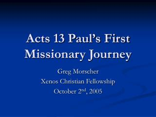 Acts 13 Paul's First Missionary Journey