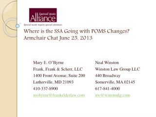 Where  is the SSA Going with POMS Changes? Armchair Chat June 25, 2013