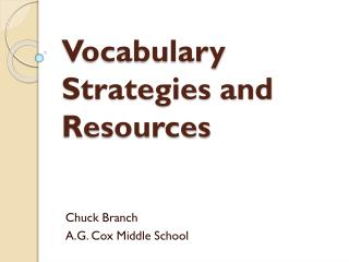 Vocabulary Strategies and Resources