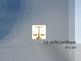 La veille juridique