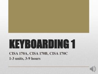 KEYBOARDING 1