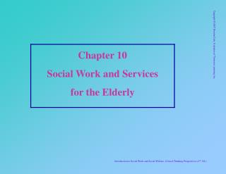 Chapter 10 Social Work and Services  for the Elderly