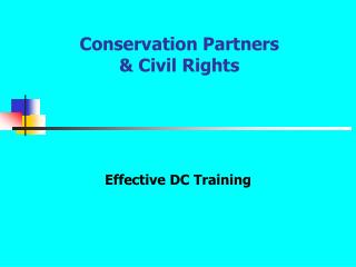 Conservation Partners  & Civil Rights