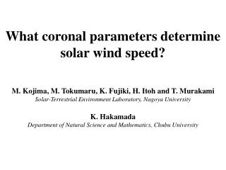 What coronal parameters determine solar wind speed?