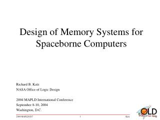 Design of Memory Systems for Spaceborne Computers
