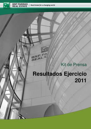 Kit de Prensa Resultados Ejercicio 2011