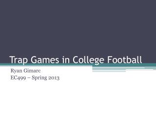 Trap Games in College Football