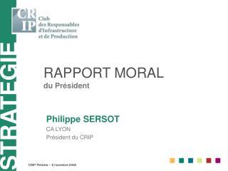RAPPORT MORAL du Président