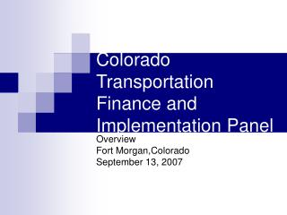 Colorado Transportation Finance and Implementation Panel