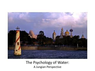The Psychology of Water:  A Jungian Perspective