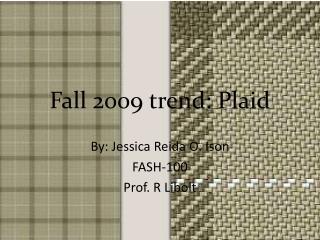 Fall 2009 trend: Plaid