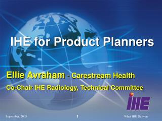 IHE for Product Planners