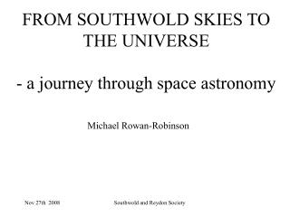 FROM SOUTHWOLD SKIES TO THE UNIVERSE - a journey through space astronomy