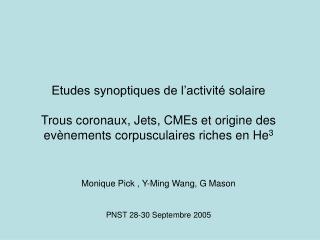 Monique Pick , Y-Ming Wang, G Mason PNST 28-30 Septembre 2005