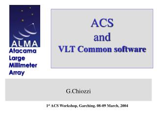 ACS and VLT Common software