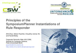 Principles of the SymposiumPlanner Instantiations of Rule Responder