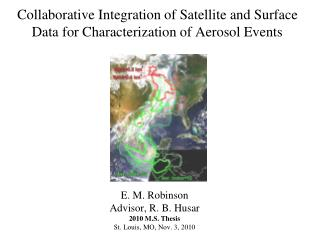 Collaborative Integration of Satellite and Surface Data for Characterization of Aerosol Events
