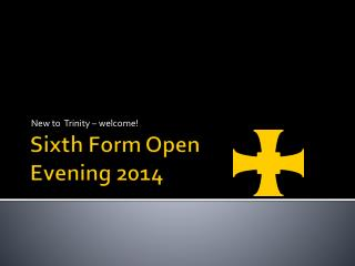 Sixth Form Open Evening 2014