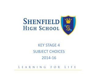 KEY STAGE 4 SUBJECT CHOICES 2014-16