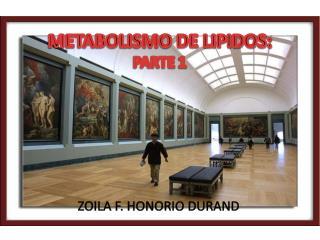 METABOLISMO DE LIPIDOS: PARTE 1