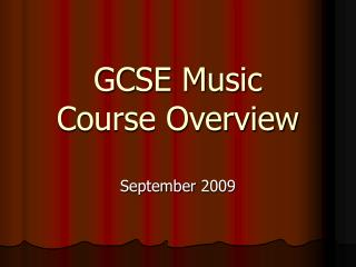GCSE Music  Course Overview
