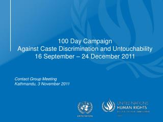 100 Day Campaign Against Caste Discrimination and Untouchability  16 September � 24 December 2011
