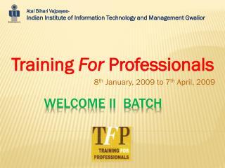 Welcome II  Batch