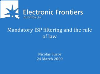 Mandatory ISP filtering and the rule of law