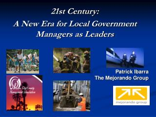 21st Century:  A New Era for Local Government Managers as Leaders