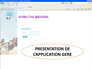 PRESENTATION DE L�APPLICATION GERE