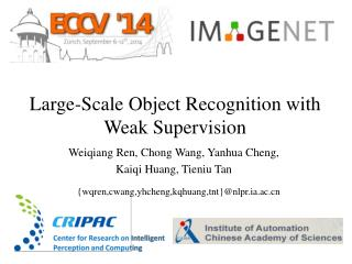 Large-Scale Object Recognition with Weak Supervision