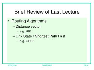 Brief Review of Last Lecture