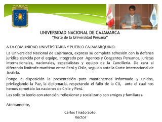 """UNIVERSIDAD NACIONAL DE CAJAMARCA """"Norte de la Universidad Peruana"""""""