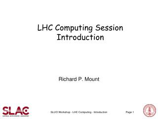 LHC Computing Session Introduction