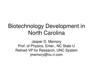 Biotechnology Development in North Carolina